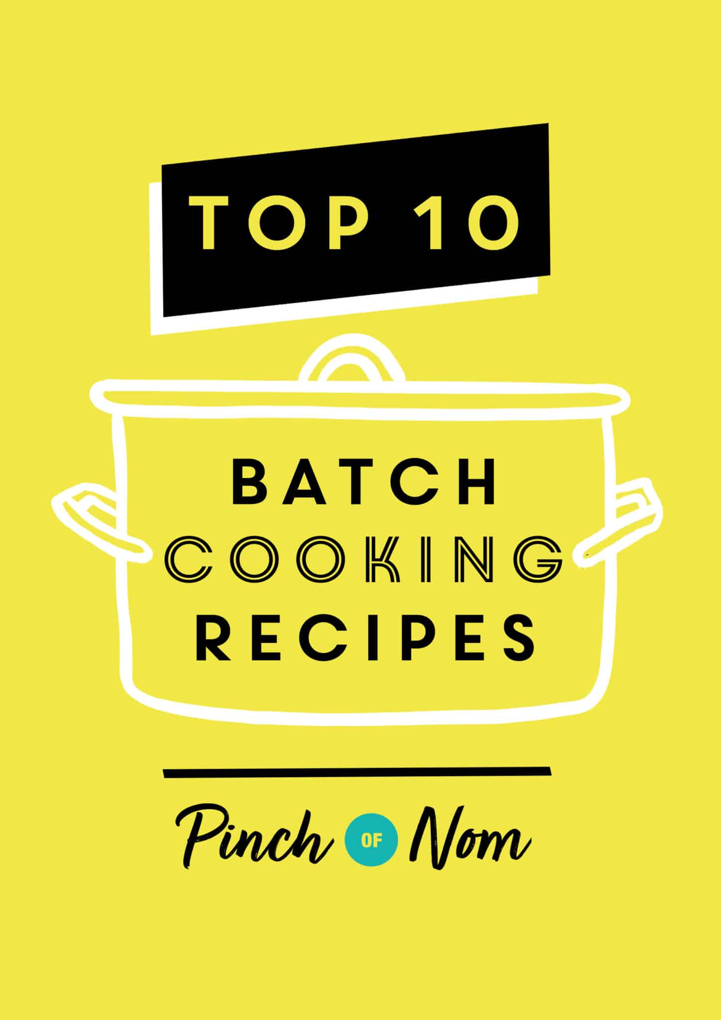 Top 10 Batch Cooking Recipes | Pinch of Nom Slimming Recipes