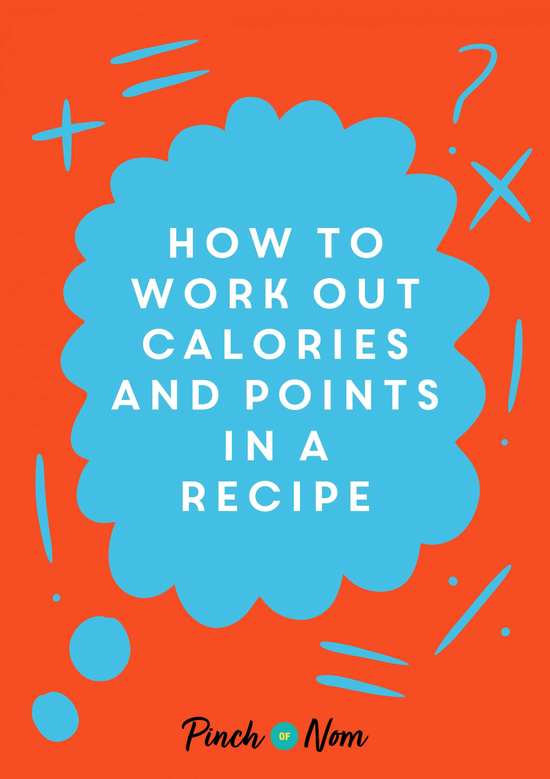 How to work out calories and points in a recipe