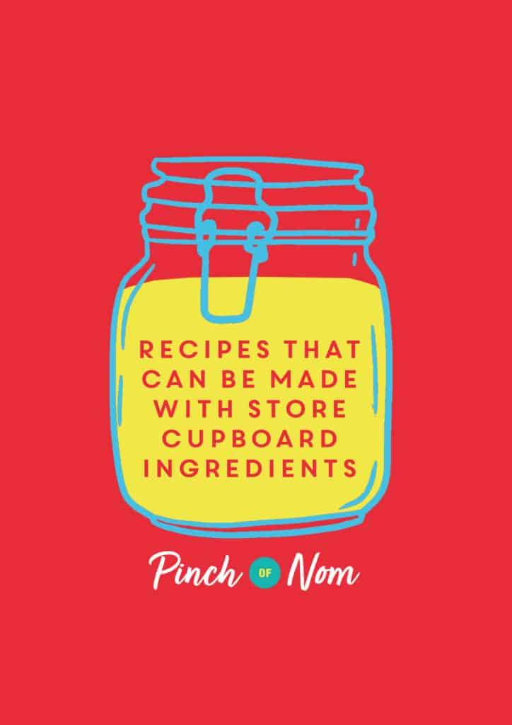 Recipes that can be made with store cupboard ingredients | Pinch of Nom Slimming Recipes