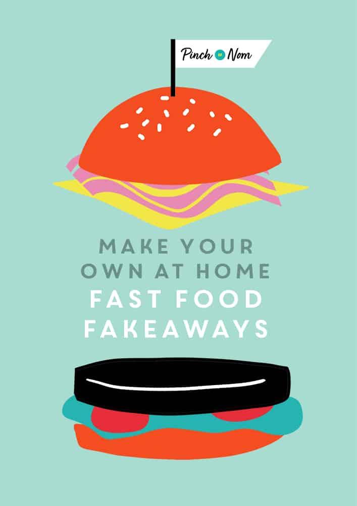 Fakeaway Recipes - Pinch of Nom