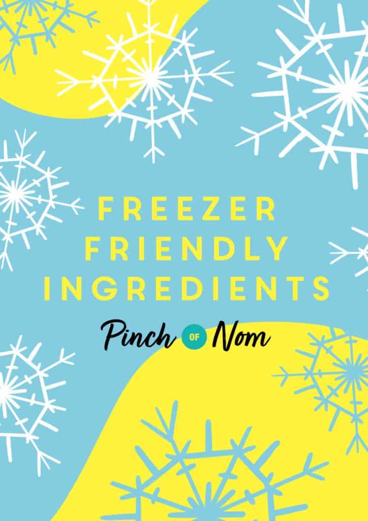 Freezer Friendly Ingredients - Pinch of Nom Slimming Recipes