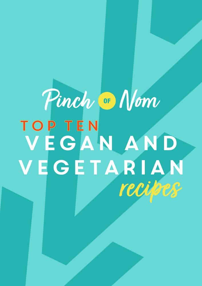 Top 10 Vegan and Vegetarian Recipes | Pinch of Nom Slimming Recipes