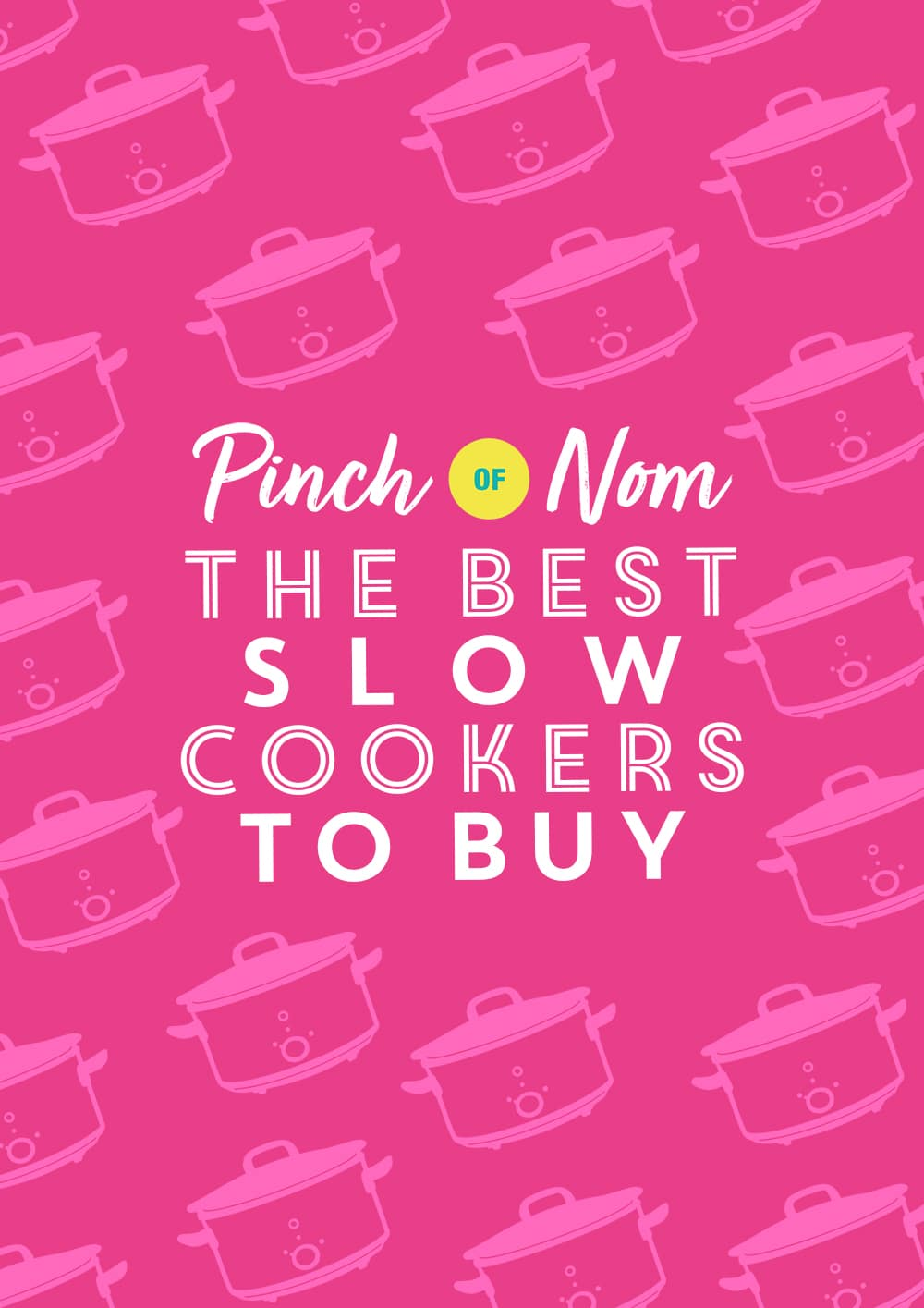 The best slow cookers to buy - Pinch of Nom Slimming Recipes