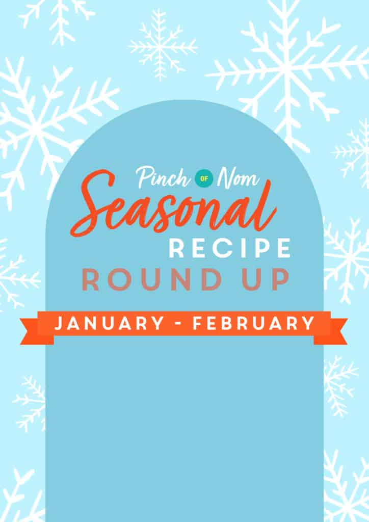 Pinch of Nom Seasonal Recipe Round Up January-February - Pinch of Nom Slimming Recipes