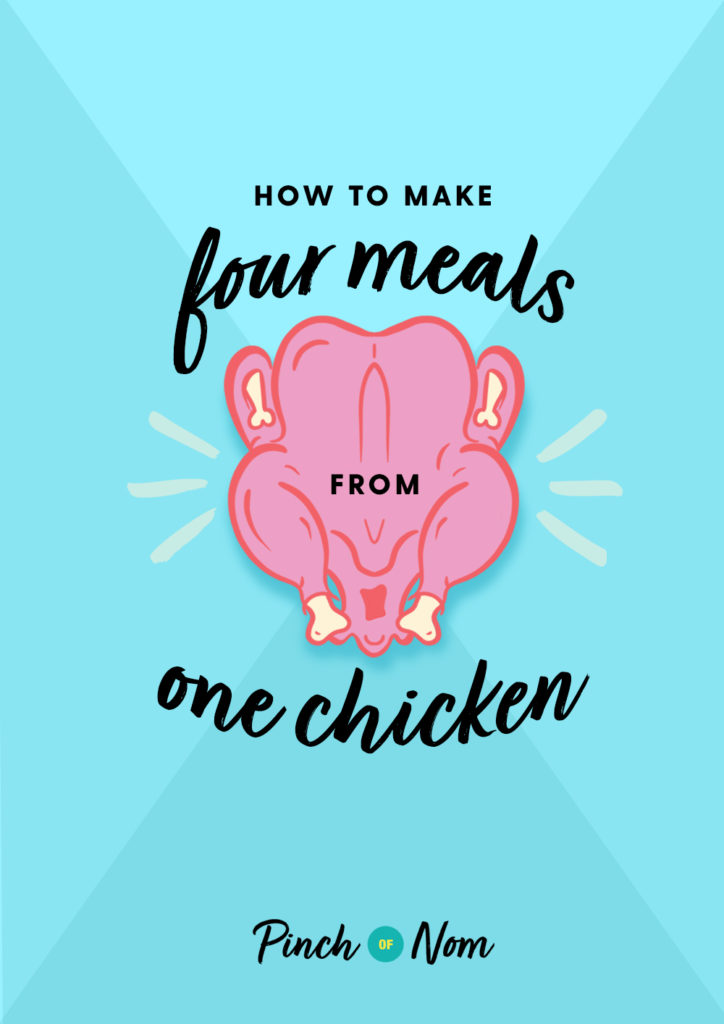 How to Make Four Meals From One Chicken - Pinch of Nom Slimming Recipes