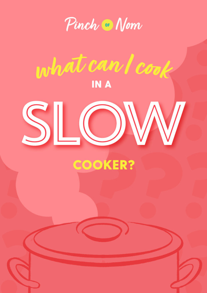What Can I Cook in a Slow Cooker - Pinch of Nom Slimming Recipes