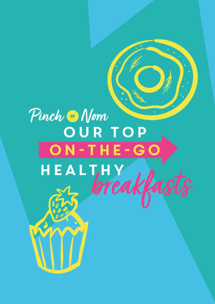 Our Top Healthy On-The-Go Breakfasts - Pinch of Nom Slimming Recipes