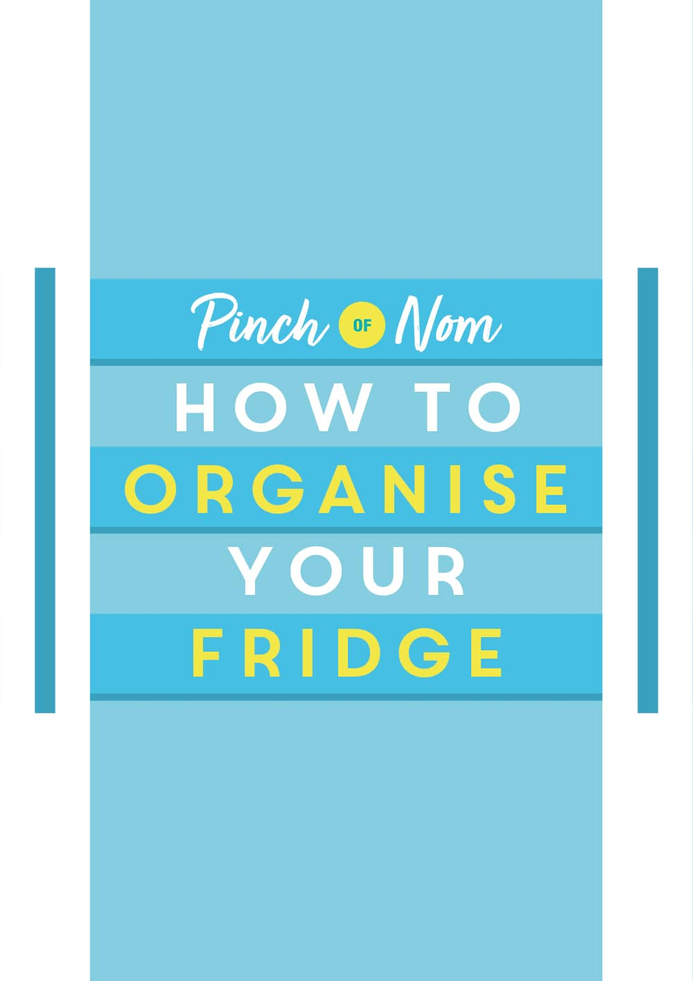 How to organise your fridge - Pinch of Nom Slimming Recipes
