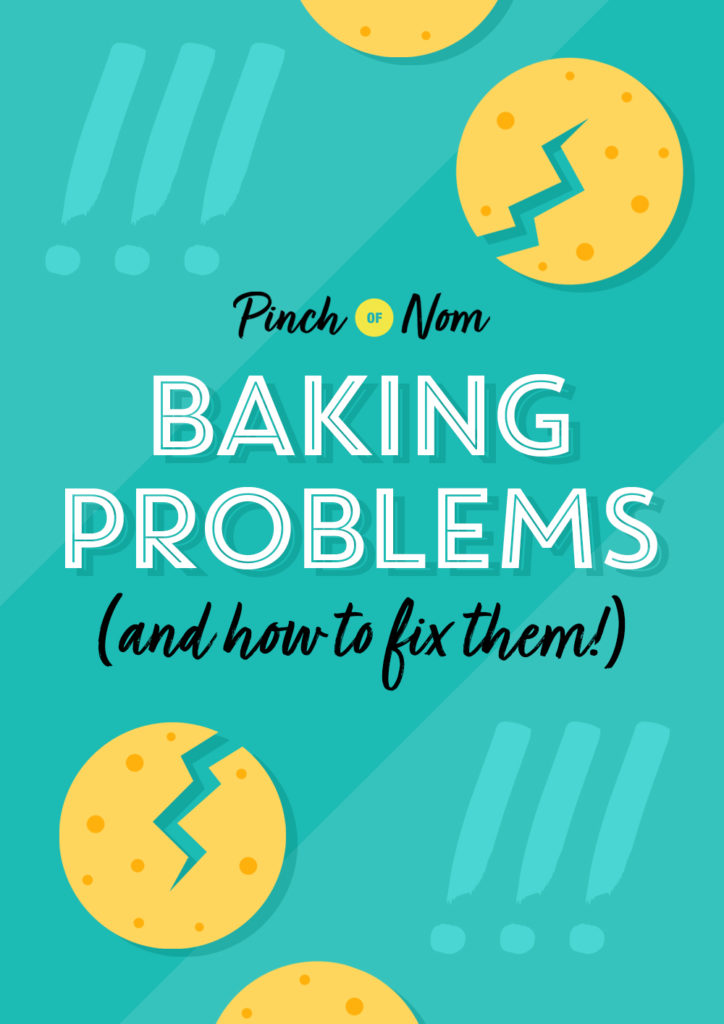 Baking Problems (and how to fix them)!