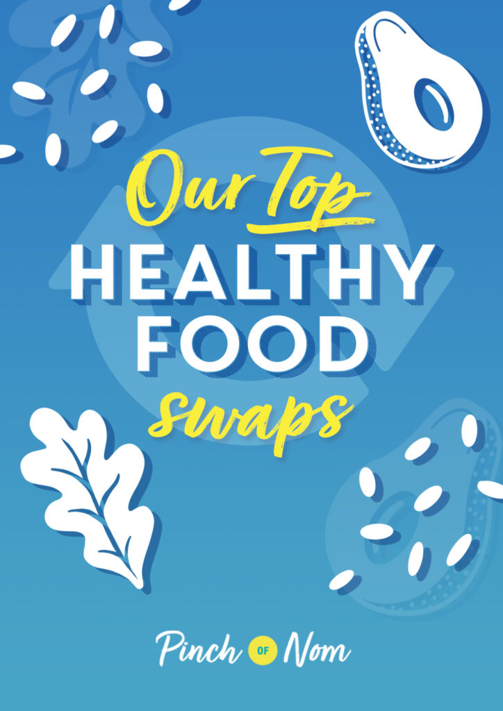 Our Top Health Food Swaps | Pinch of Nom Slimming Recipes