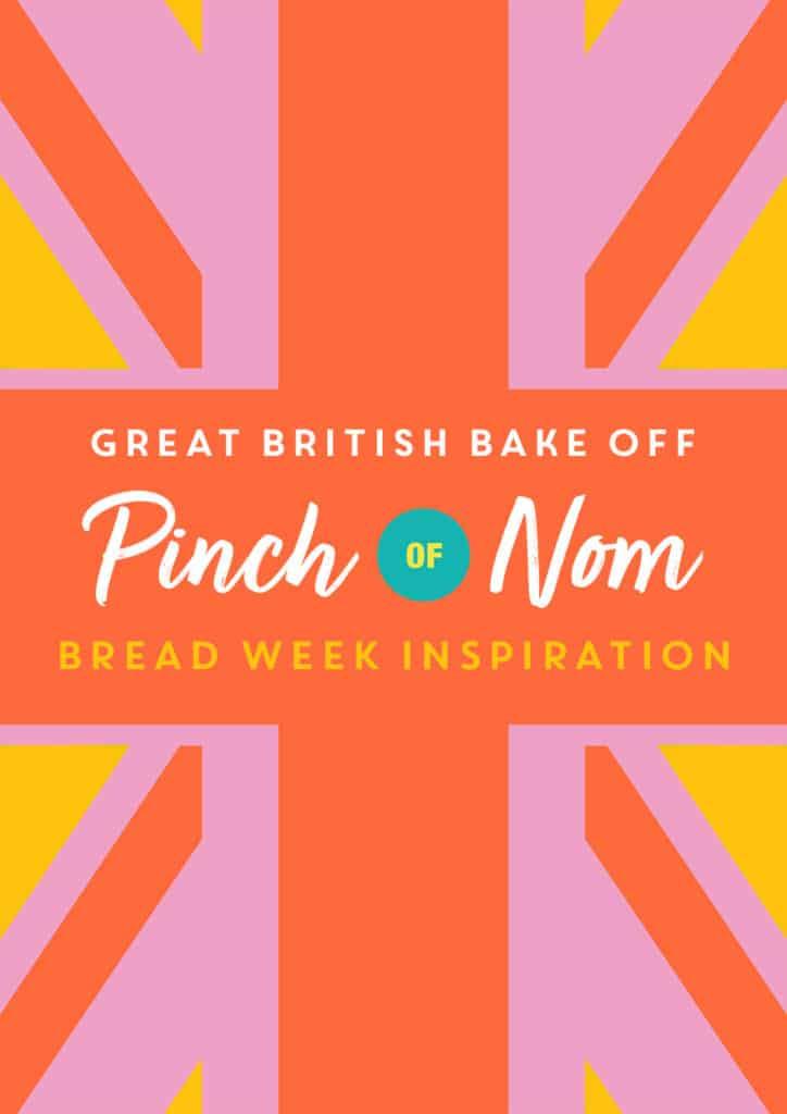 Great British Bake Off: Bread Week Inspiration - Pinch of Nom Slimming Recipes