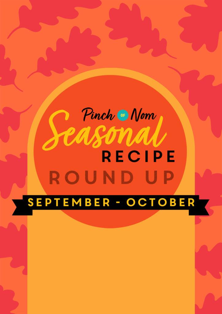 Seasonal Recipe Roundup: September & October - Pinch of Nom Slimming Recipes