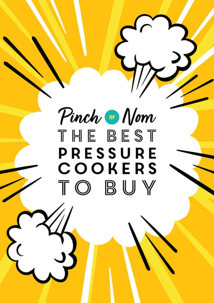 The Best Pressure Cookers to Buy - Pinch of Nom Slimming Recipes