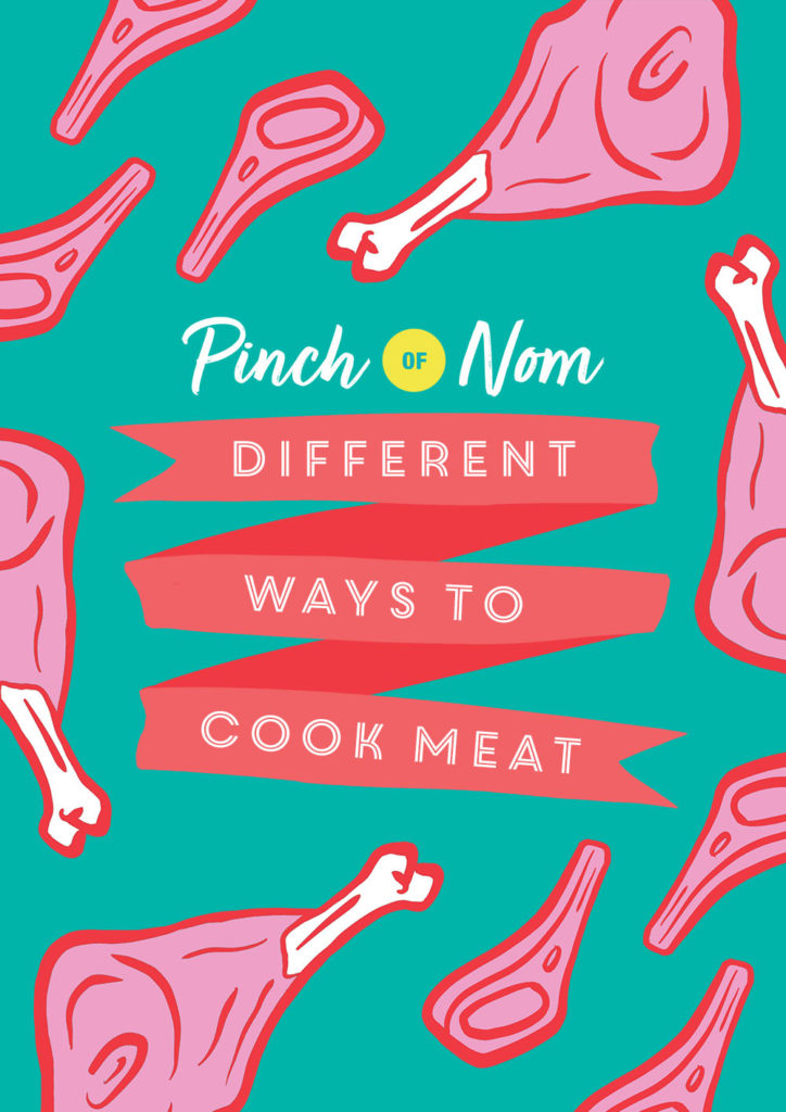 Different Ways to Cook Meat - Pinch of Nom Slimming Recipes