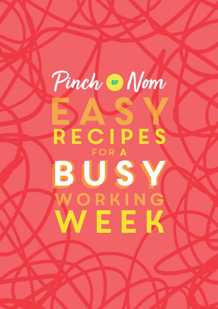 Easy Recipes for a Busy Working Week - Pinch of Nom Slimming Recipes