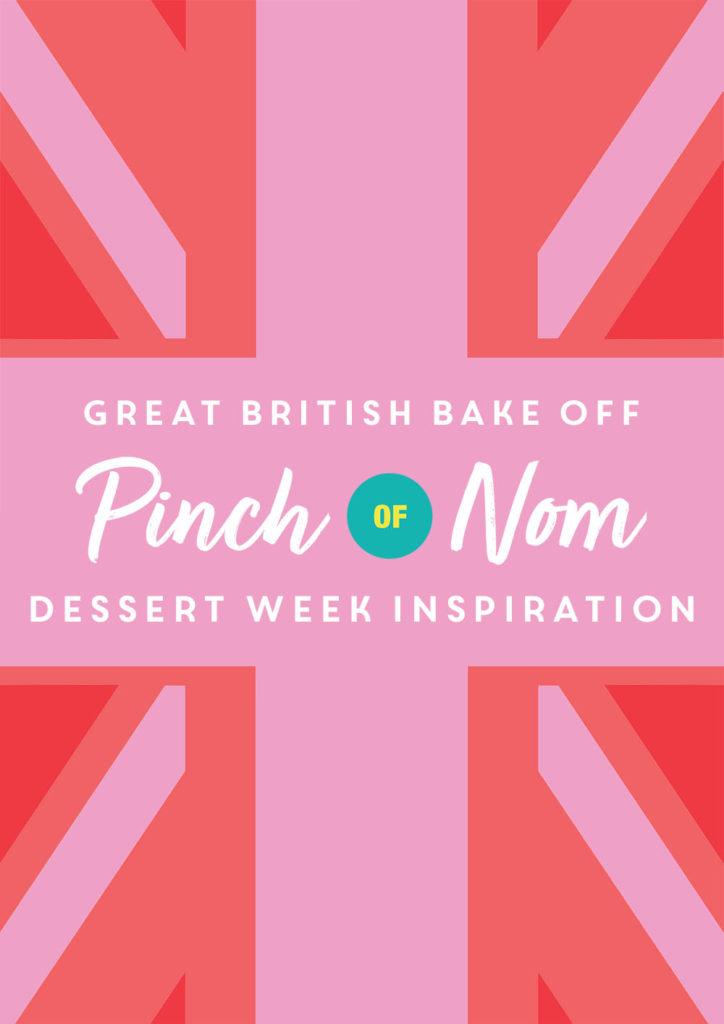 Great British Bake Off: Dessert Week Inspiration - Pinch of Nom Slimming Recipes